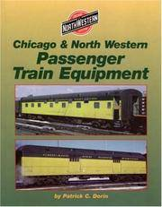image of Chicago and North Western Passenger Train Equipment