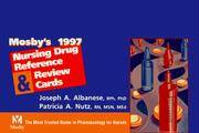 Mosby's 1997 Nursing Drug Reference & Review Cards