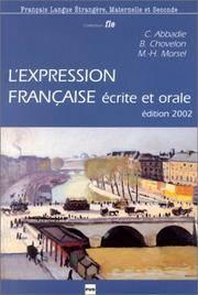 L'Expression française écrite et orale (French Edition)