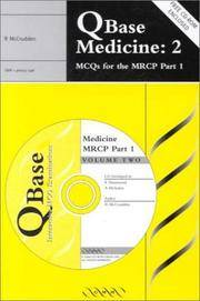 Q BASE MEDICINE: 2 MCQS FOR THE MRCP PART 1 (EXCL.ABC)