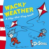 image of Wacky Weather: A Lift-the-Flap Book (Dr Seuss)