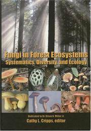 FUNGI IN FOREST ECOSYSTEMS. Systematics, Diversity, And Ecology.