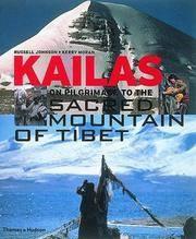 KAILAS OF PILGRIMAGE TO THE SACRED MOUNTAIN OF TIBET