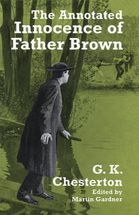 Annotated Innocence of Father Brown : The Innocence of Father Brown
