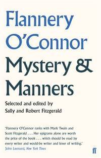 Mystery & Manners by  Robert Fitzgerald (editor)  Sally Fitzgerald (editor) - Paperback - from Blackwell's Bookshop, Oxford and Biblio.com