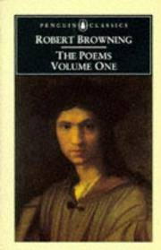 Robert Browning: The Poems: Volume One (Penguin English Poets)