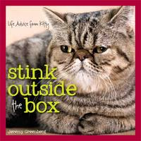 Stink Outside the Box: Life Advice from Kitty by Jeremy Greenberg - Hardcover - 2014 - from AmazingBookDeals (SKU: biblio421)