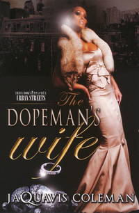 The Dopeman's Wife: Part 1 of Dopeman's Trilogy