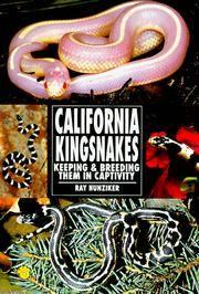 California Kingsnakes. Keeping & Breeding Them in Captivity