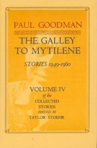 The Galley to Mytilene: Stories, 1949-1960 (His the Collected Stories)