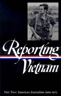 Reporting Vietnam Part Two: American Journalism 1969-1975