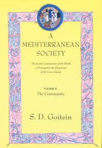 Mediterranean Society (Near Eastern Center, UCLA) by Goitein - Paperback - from Russell Books Ltd (SKU: ING9780520221598)