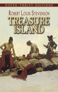 Treasure Island (Dover Thrift Editions) by Stevenson, Robert Louis