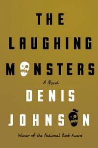 The Laughing Monsters  **SIGNED 1st Edition /1st Printing**
