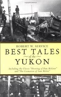 Best Tales Yukon by Robert W Service - Paperback - Paperback - from Paddyme Books and Biblio.com