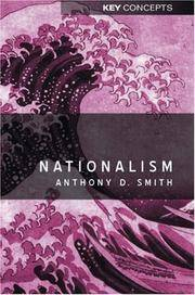 Nationalism: Theory, Idealogy, History (Key Concepts) Smith, Anthony D