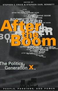 After the Boom : The Politics of Generation X