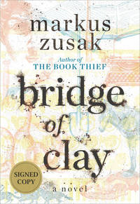 BRIDGE OF CLAY (SIGNED)