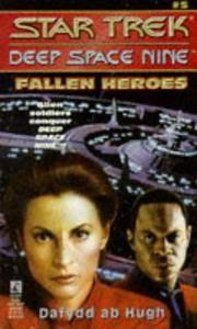 FALLEN HEROES NO. 5 STAR TREK DEEP SPACE NINE SERIES