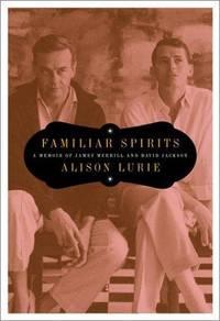 image of Familiar Spirits: A Memoir of James Merrill and David Jackson