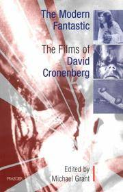image of The Modern Fantastic: The Films of David Cronenberg