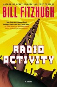 Radio activity. by  Bill FITZHUGH - First Edition - [2004]. - from Zephyr Used & Rare Books (SKU: 36147)