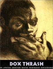 Dox Thrash: An African American Master Printmaker Rediscovered