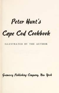 image of Peter Hunt's Cape Cod Cookbook