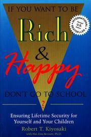 If You Want To Be Rich  Happy Don't Go To School