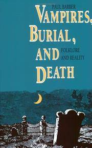 Vampires, Burial, and Death  Folklore and Reality