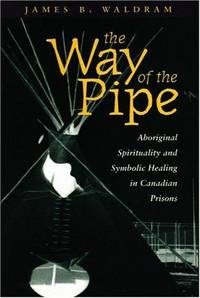The Way of the Pipe: