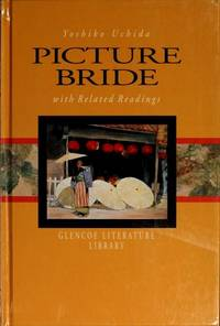 Picture Bride with Related Readings by  Yoshiko Uchida - Hardcover - from Georgia Book Company and Biblio.com