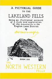The North Western Fells (50th Anniversary Edition): Book Six (A Pictorial Guide to the Lakeland...