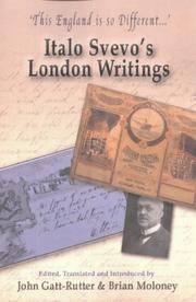 'This England is so Different...': Italo Svevo's London Writings (Troubador Italian Studies)