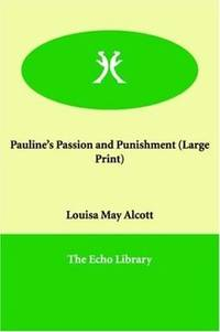 Pauline's Passion and Punishment (Large Print)
