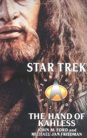 The Hand of Kahless: The Final Reflection and Kahless (Star Trek: All)