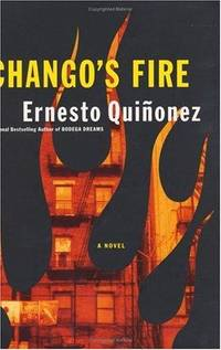 Chango's Fire. A Novel