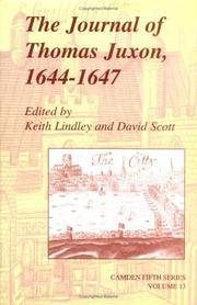 The Journal of Thomas Juxon, 1644-1647 / edited by Keith Lindley and David Scott