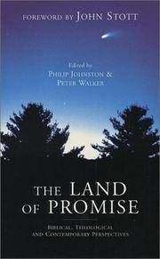 The Land of Promise : Biblical, Theological and Contemporary Perspectives