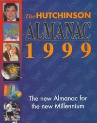 The Hutchinson Almanac 1999 (Helicon history) by Helicon Books - Hardcover - 1998 - from Bookbarn (SKU: 3198320)