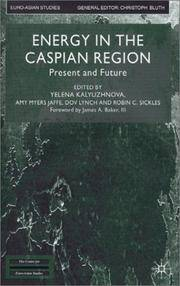 Energy in the Caspian Region: Present and Future (Isbn: 0333929594)