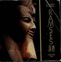 The Great Pharaoh Ramses II and His Time : An Exhibition of Antiquities from the Egyptian Museum,...