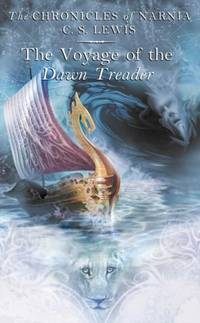 image of The Voyage of the Dawn Treader (The Chronicles of Narnia)