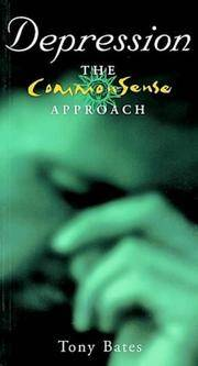 Depression: The Common Sense Approach (CommonSense Approach)