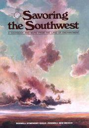 Savoring the Southwest: Symphony Guild Cookbook
