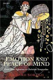 Emotion And Peace Of Mind: From Stoic Agitation to Christian Temptation (Gifford Lectures) (The...