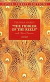 image of The Fiddler of the Reels and Other Stories (Dover Thrift Editions)