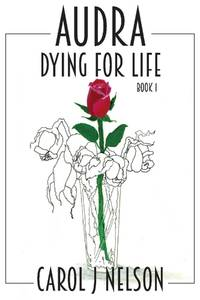 Audra: Dying for Life (1) (The Chandler's Grove Series)