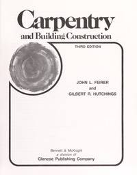 Carpentry & Building Construction Third Edition - 1989