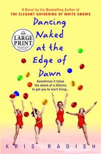 Dancing Naked At the Edge Of Dawn Large Print